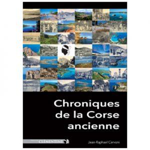 Chroniques de la Corse ancienne - Tome 1- Jean Raphaël CERVONI recto